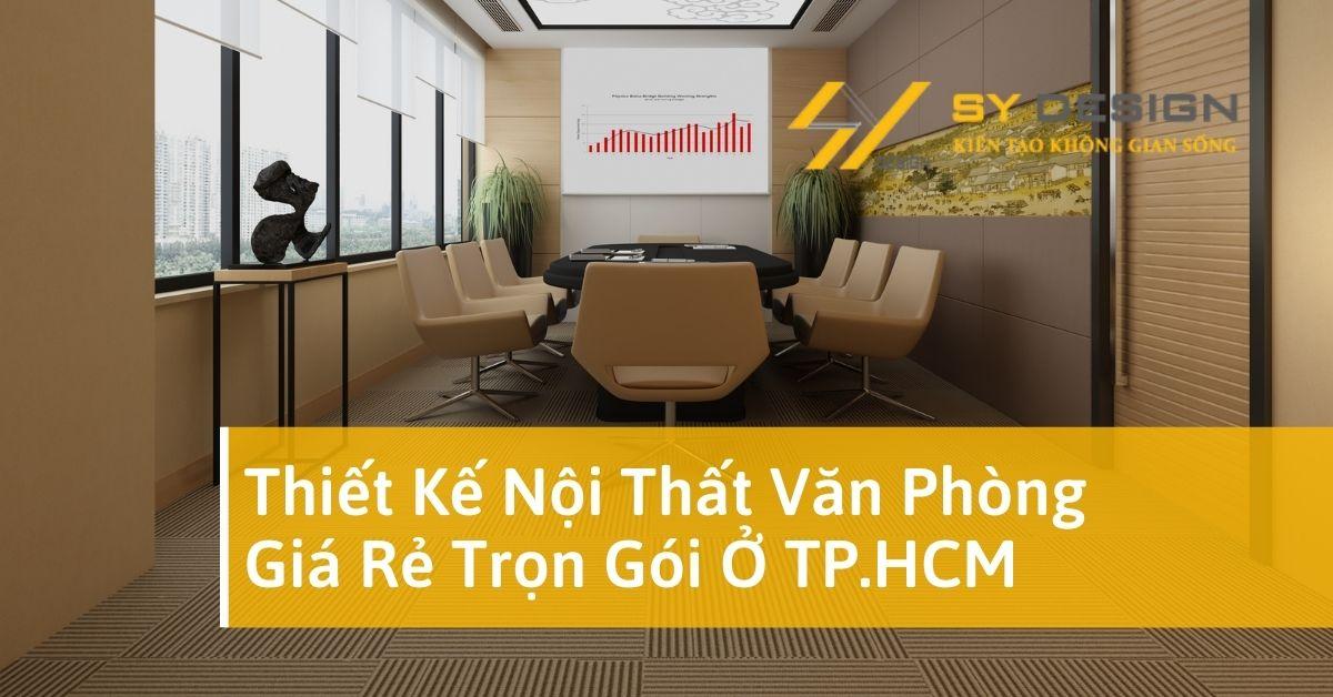 thiết kế nội thất văn phòng giá rẻ trọn gói ở tphcm
