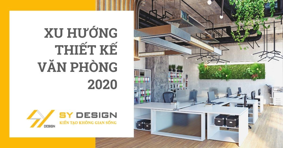 xu hướng thiết kế văn phòng2020